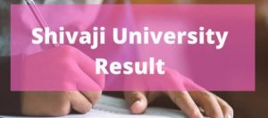 www.unishivaji.ac.in Result 2021-22